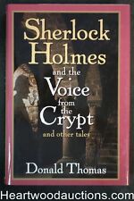 Sherlock Holmes and the Voice from the Crypt and Other Tales Donald Thomas First