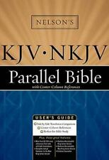 Holy Bible the King James Version-New King James Version Parallel Reference Bibl