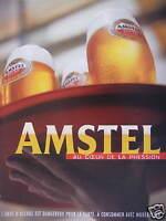 PUBLICITÉ 2000 AMSTEL LA BIERE AU COEUR DE LA PRESSION - ADVERTISING