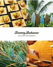 Tommy Bahama Life Is One Long Weekend by DK Publishing