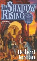The Shadow Rising (The Wheel of Time, Book 4) by Jordan, Robert