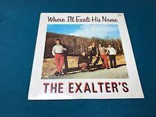 Sealed The Exalters Vinyl LP Where I'll Exalt His Name