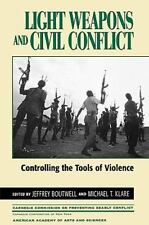 LIGHT WEAPONS AND CIVIL CONFLICT - NEW PAPERBACK BOOK