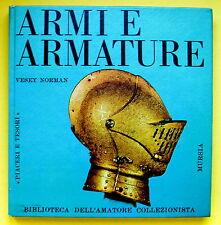 V. NORMAN-ARMI E ARMATURE- MILANO MURSIA ED. 1967 -L2639