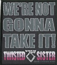 Twisted Sister ' We're Not Gonna Take It ' Woven Patch