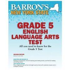 NEW - Barron's New York State Grade 5 English Lanuage Arts Test, 2nd Edition