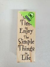 Rubber Stamp Take Time to Enjoy The Simple Things Stamping Embossing Crafts