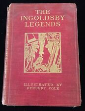 INGOLSBY LEGENDS or Mirth And Marvels Illus by Herbert Cole 1893 John Lane