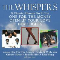 THE WHISPERS - ONE FOR THE MONEY / OPEN UP YOUR LOVE / HEADLIGHTS - NEW CD ALBUM