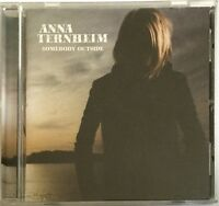 ANNA TERNHEIM : SOMEBODY OUTSIDE - [ CD ALBUM ]