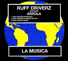 CDM - Ruff Driverz Pres. Arrola - La Musica (NUEVO - NEW, STOCK STORE LISTEN)