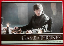 GAME OF THRONES - Season 5 - Card #14 - KILL THE BOY - B - Rittenhouse 2016