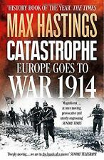 Catastrophe: Europe Goes to War 1914 by Hastings, Max | Paperback Book | 9780007