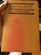 The Hills Beyond by Thomas Wolfe, 1943 ed. HC, no DJ.
