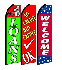 Easy Loans No Credit Bad Credit Ok Welcome King Size Swooper Flag Pack  of 3