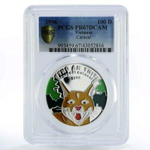 Vietnam 100 dong Endangered Wildlife Caracal PR67 PCGS colored silver coin 1996
