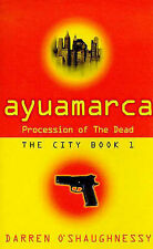 Ayuamarca: The Procession Of The Dead (City), 075281639X, Very Good Book