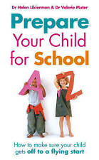 Prepare Your Child for School: How to Make Sure Your Child Gets Off to a...