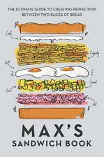 Max's Sandwich Book by Max Halley & Ben Benton