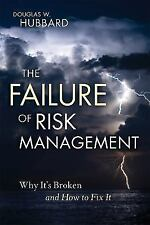 The Failure of Risk Management: Why It's Broken and How to Fix It (Hardback or C