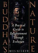 Buddha's Nature : A Practical Guide to Enlightenment Through Evolution by Wes N…