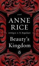 Beautys Kingdom A Novel In The Sleeping Beauty Series Book By Anne Rice Englis N