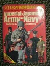 Imperial Japanese Army and Navy Uniforms and Equipment by Carol Moody (1989, Hardcover, Revised)