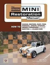 The Ultimate Mini Restoration Manual by Iain Ayre (Paperback, 2015)