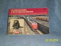 THE HISTORICAL GUIDE TO NORTH AMERICAN RAILROADS BY GEORGE H. DRURY