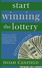 Start Winning the Lottery : Powerful Strategies for Powerball, Mega Millions,...