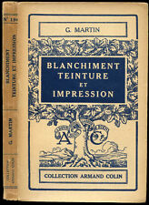 Georges Martin : BLANCHIMENT, TEINTURE et IMPRESSION - 1936
