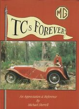 MG TCs FOREVER AN APPRECIATION AND REFERENCE MICHAEL SHERRELL NEW OLD STOCK
