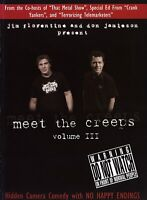 Meet The Creeps: Volume 3 (DVD) Jim Florentine Don Jamieson hidden camera pranks