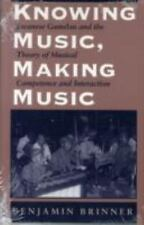 Knowing Music, Making Music: Javanese Gamelan and the Theory of Musical Competen