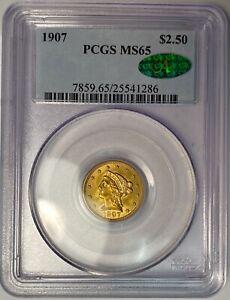 1907 2.50 gold liberty quarter eagle graded PCGS MS65 CAC