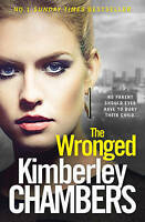 The Wronged. No Parent Should Ever Have to Bury Their Child... by Chambers, Kimb