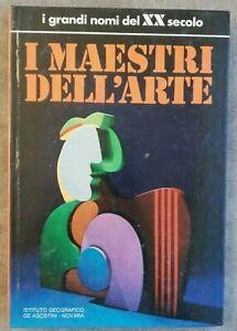 I maestri dell'arte I grandi nomi del XX secolo De Agostini 1974