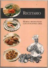 RECETARIO - HORNO MICROONDAS CON FUNCIONES GRILL - ILUSTRADO