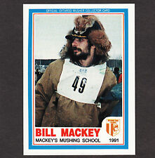 Iditarod Dogsled Race Bill Mackey Dog Mushing AUTOGRAPH Signed 1991 Musher Card