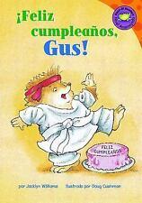 ¡Feliz cumpleaños, Gus! (Happy Birthday, Gus!) (Read-It! Readers En Espanol: Gus