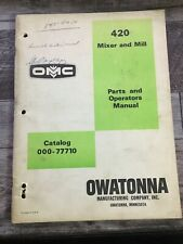 Omc Owatonna Mfg Co 420 Mixer & Mill Parts & Operators Manual Catalog 000-77710