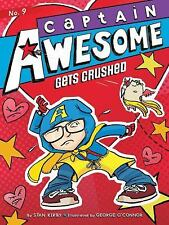 Captain Awesome: Captain Awesome Gets Crushed 9 by Stan Kirby (2013, Paperback)