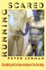 Running Scared: Masculinity and the Representation of the Male Body (C-ExLibrary