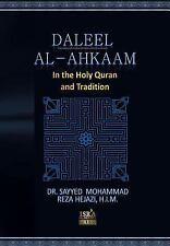 Daleel AlAhkaam in Quran and Tradition : Islamic Law from Quran and Tradition...