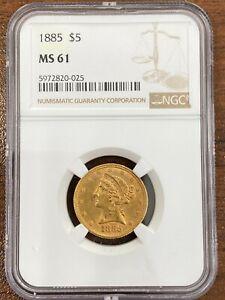 1885 NGC MS61 $5 LIBERTY HEAD GOLD