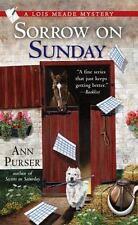 Sorrow on Sunday (Lois Meade Mystery) Purser, Ann Mass Market Paperback