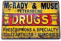 McRady & Muse Drugs Vintage Rustic Retro Metal Sign