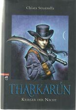 Chiara Strazzulla ,Tharkarun Krieger der Nacht,   Fantasyroman, 912 Seiten