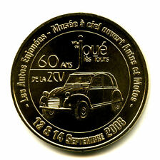 37 JOUE-LES-TOURS 60 ans de la 2 CV, 2008, Monnaie de Paris