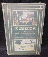 Rebecca Of Sunnybrook Farm 1904 Vintage Hardcover Book By Kate Douglas Wiggin